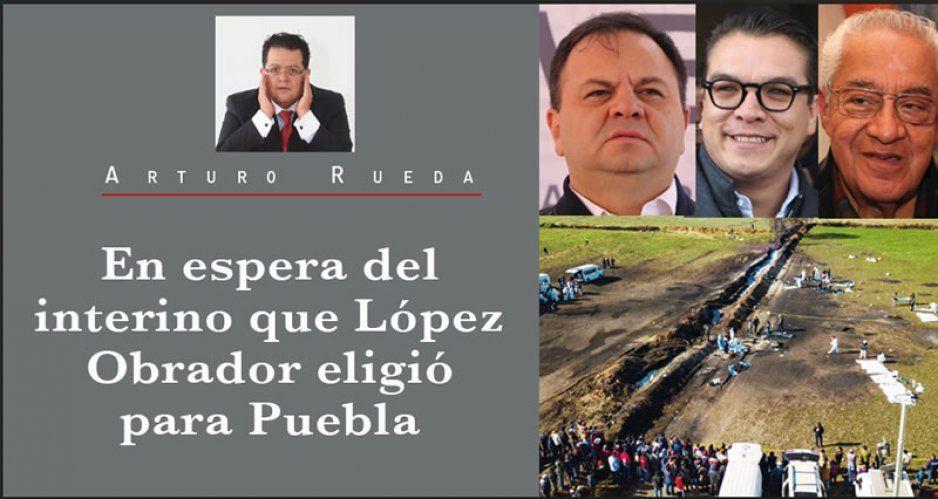 En espera del interino que López Obrador eligió para Puebla
