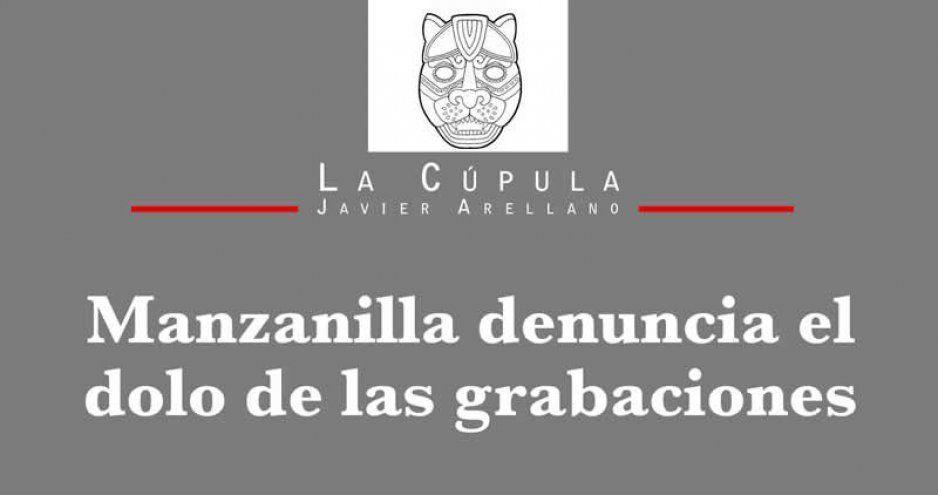 Manzanilla denuncia el dolo de las grabaciones