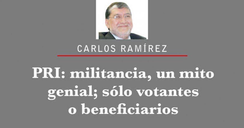 PRI: militancia, un mito genial; sólo votantes o beneficiarios