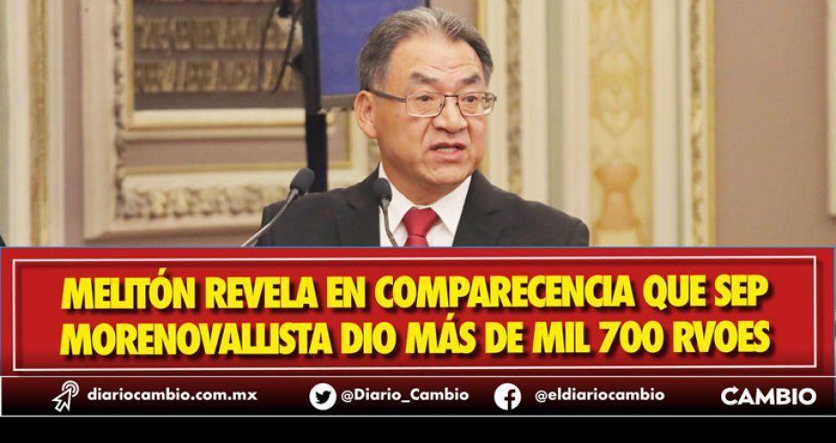 Anuncia Melitón que tumbará RVOES otorgados por Moreno Valle y Gali