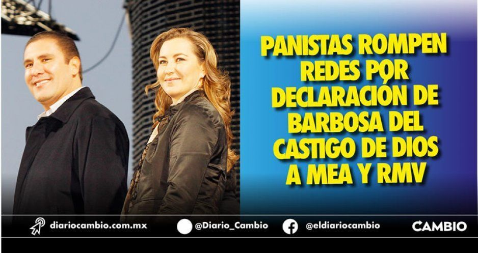 Panistas rompen redes por declaración de Barbosa del castigo de Dios a MEA y RMV