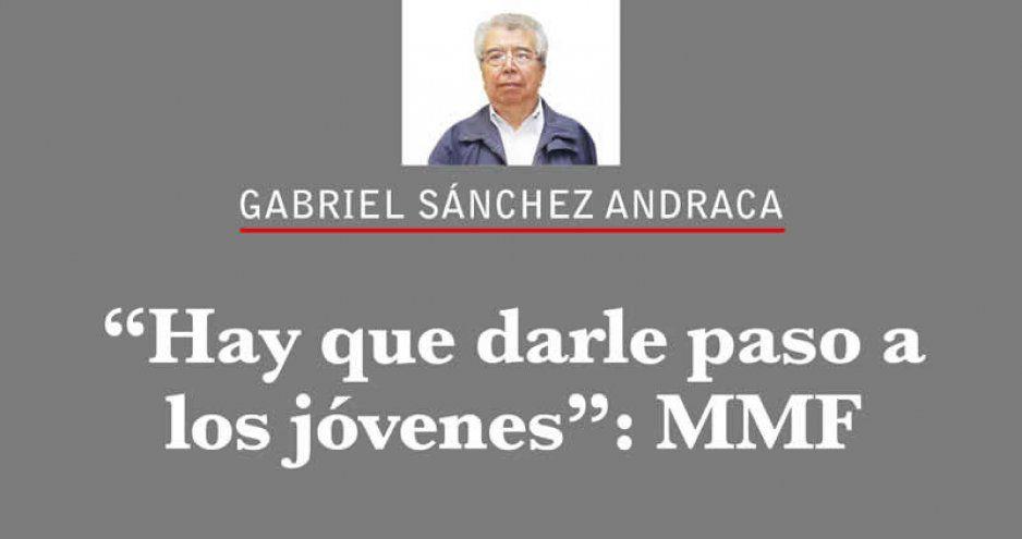 """""""Hay que darle paso a los jóvenes"""": MMF"""