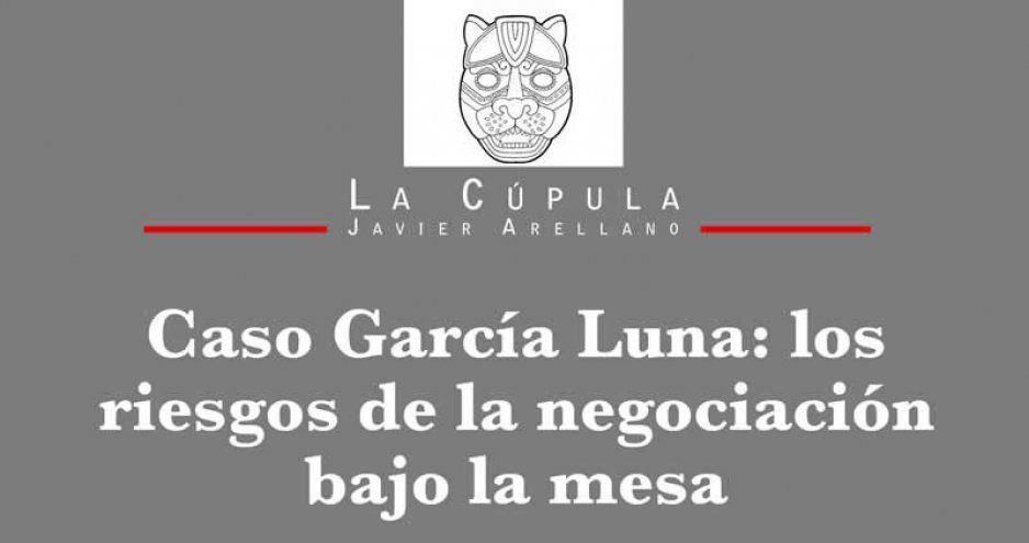 Caso García Luna: los riesgos de la negociación bajo la mesa