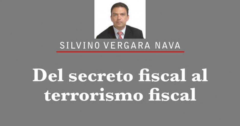 Del secreto fiscal al terrorismo fiscal