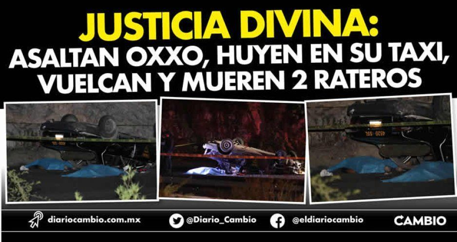 Justicia divina: Asaltan Oxxo, huyen en su taxi, vuelcan y mueren 2 rateros (FOTOS Y VIDEOS)