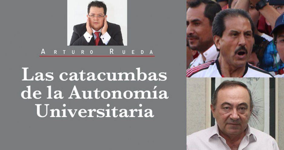 Las catacumbas de la Autonomía Universitaria