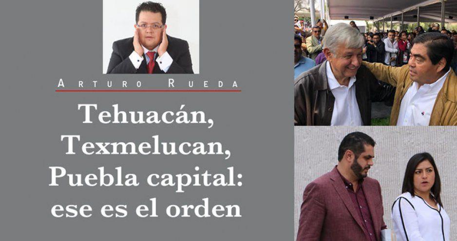 Tehuacán, Texmelucan, Puebla capital: ese es el orden