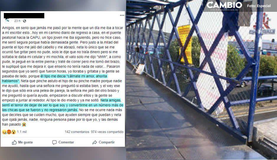 Señora salva a jovencita de levantón en puente de la CAPU, la víctima narra el terror que sintió