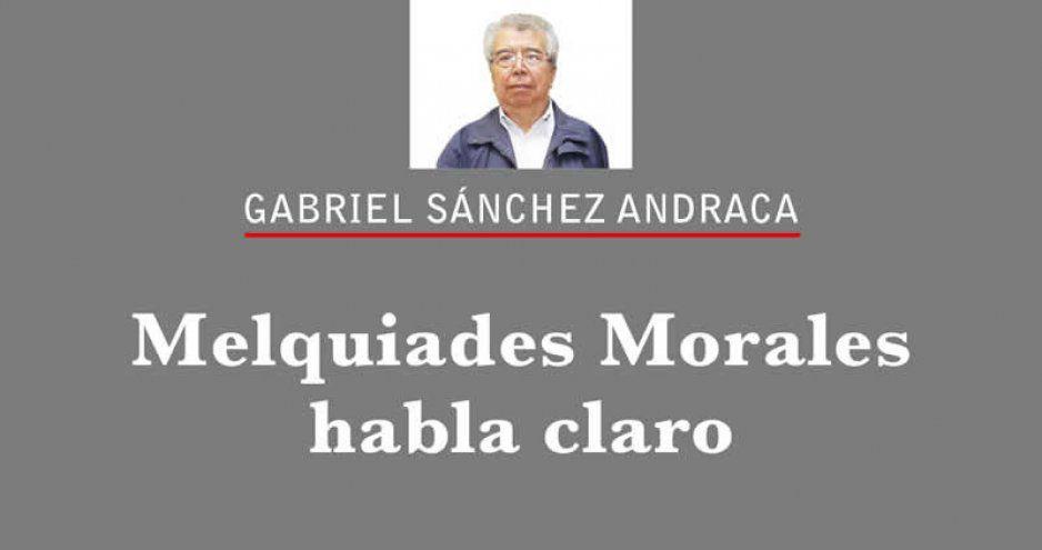 Melquiades Morales habla claro