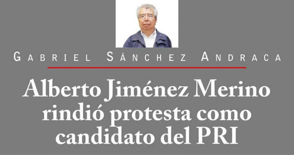 Alberto Jiménez Merino rindió protesta como candidato del PRI