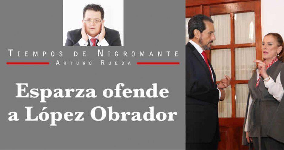 Esparza ofende a López Obrador
