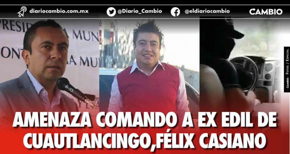 Amenazan a Casiano y a reportero Licona (VIDEO)