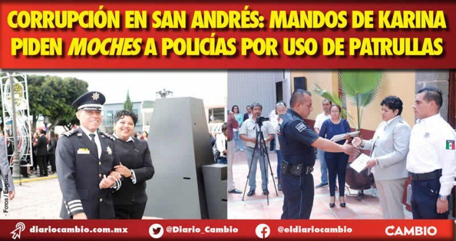 Corrupción en San Andrés: mandos de Karina piden moches a policías por uso de patrullas