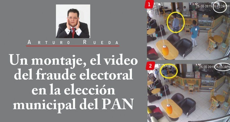 Un montaje, el video del fraude electoral en la elección municipal del PAN