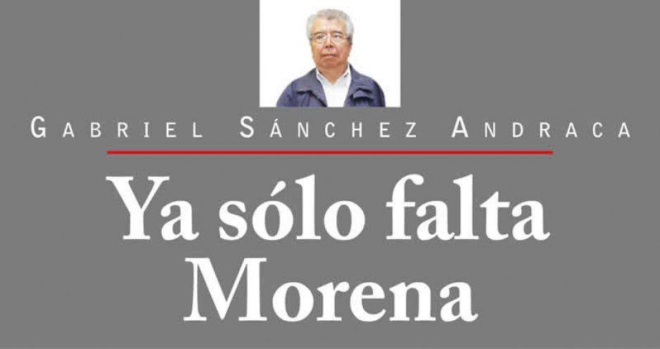 Ya sólo falta Morena