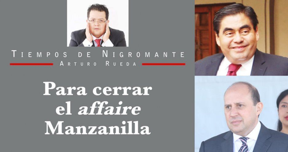 Para cerrar el affaire Manzanilla