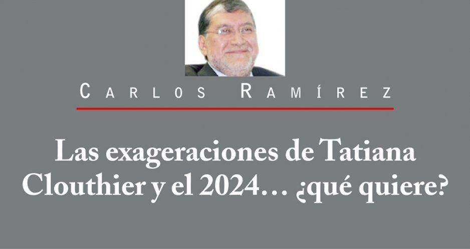 Las exageraciones de Tatiana Clouthier y el 2024… ¿qué quiere?