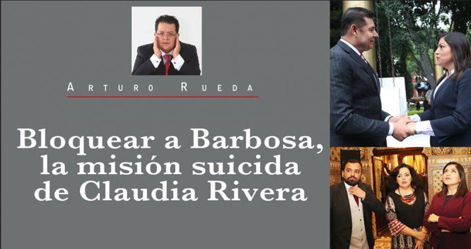 Bloquear a Barbosa, la misión suicida de Claudia Rivera