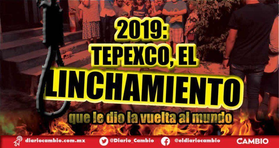2019: Tepexco, el linchamiento que le dio la vuelta al mundo