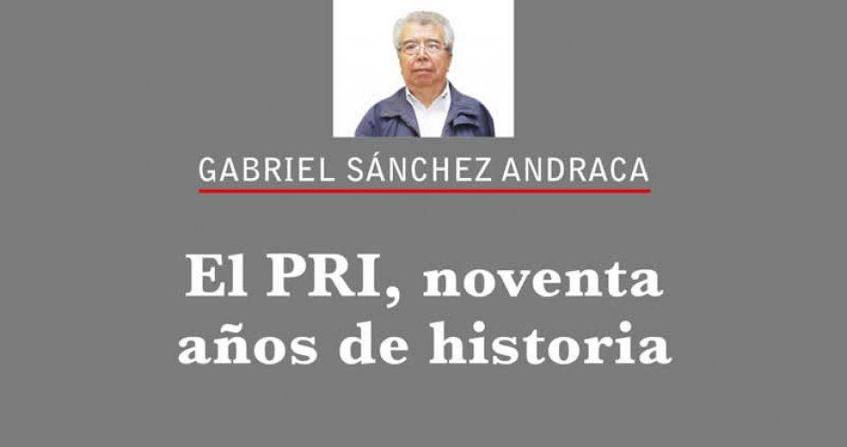El PRI, noventa años de historia