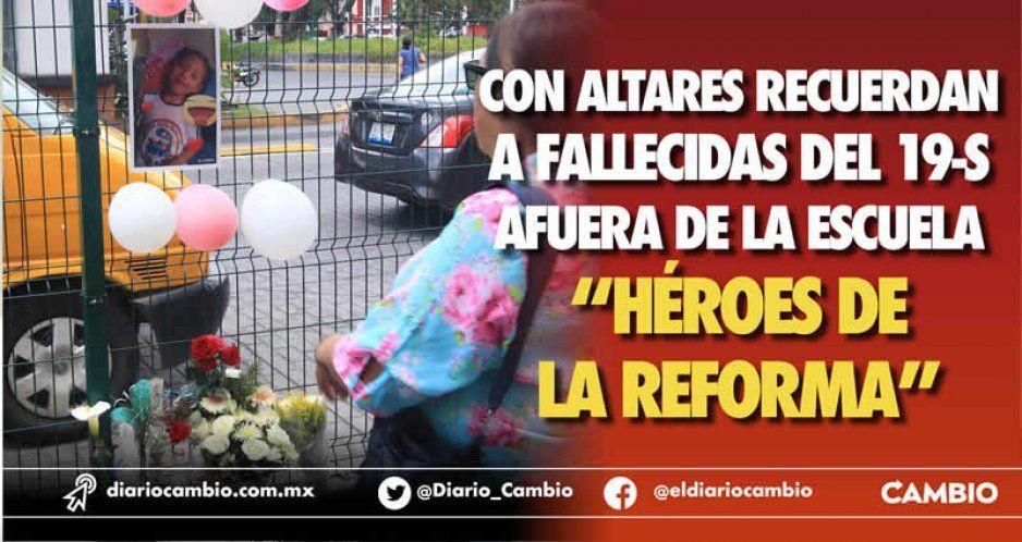 """Con altares recuerdan a fallecidas del 19-S afuera de la escuela """"Héroes de la Reforma"""" (VIDEOS)"""