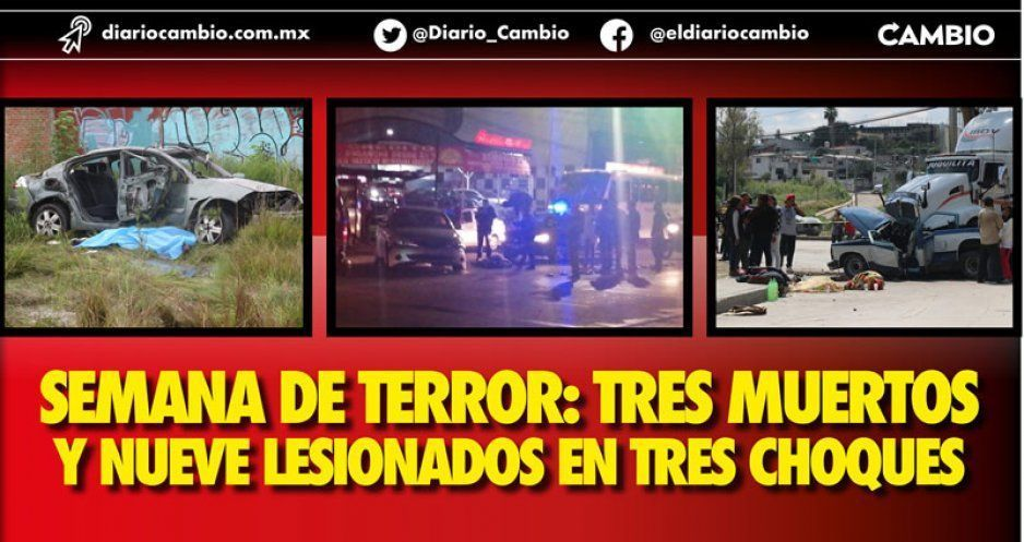 Semana de terror: tres muertos y nueve lesionados en tres choques