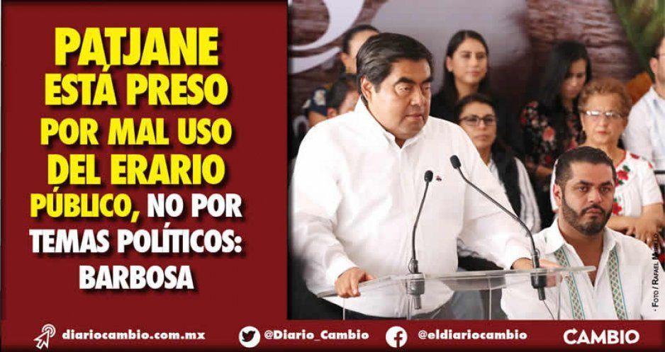 Patjane está preso por mal uso del erario público, no por temas políticos: Barbosa