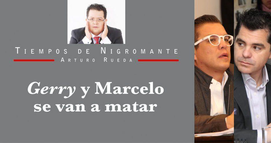 Gerry y Marcelo se van a matar