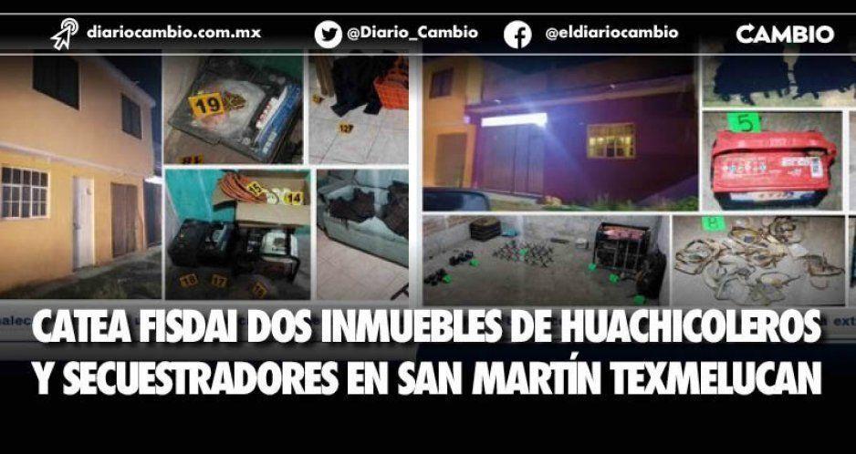 Catea Fisdai dos inmuebles de huachicoleros  y secuestradores en San Martín Texmelucan
