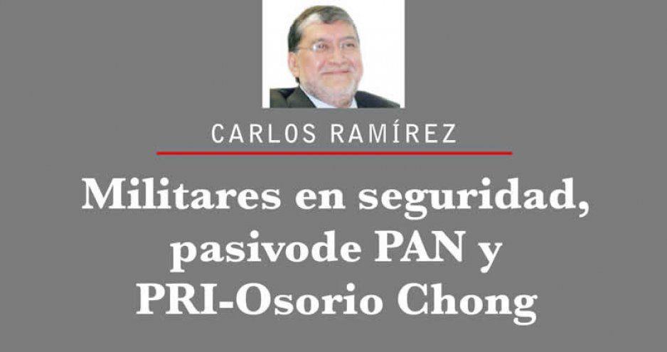 Militares en seguridad, pasivo  de PAN y PRI-Osorio Chong