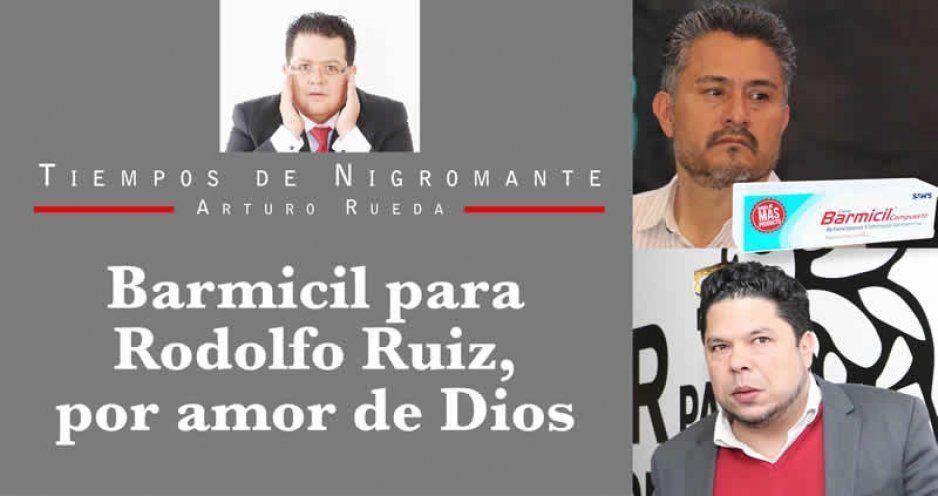 Barmicil para Rodolfo Ruiz, por amor de Dios