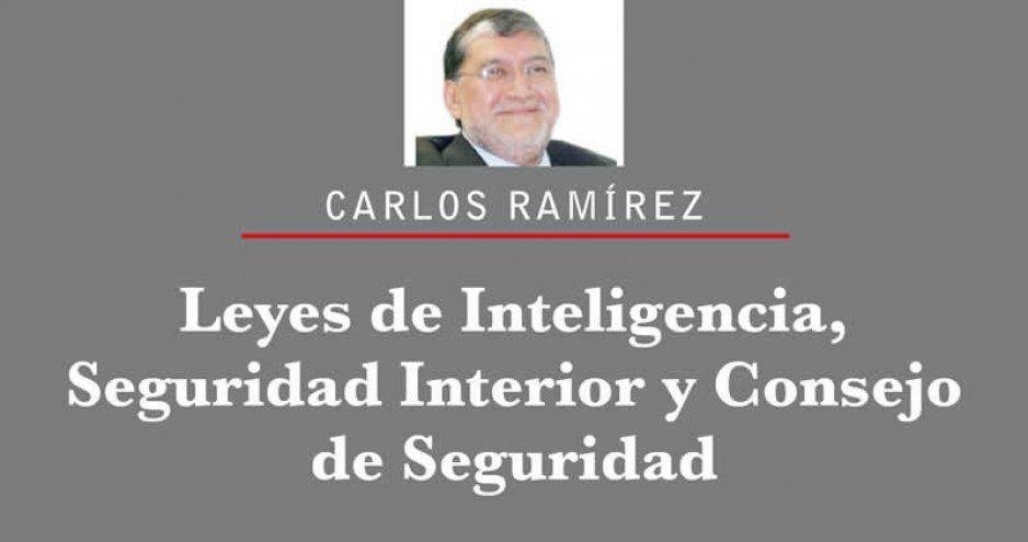 Leyes de Inteligencia, Seguridad Interior y Consejo de Seguridad