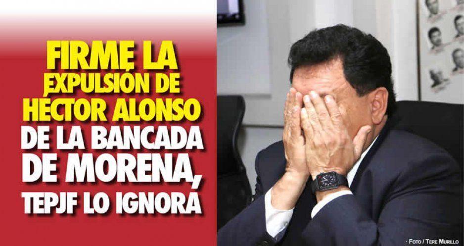 Firme la expulsión de Alonso de bancada de Morena, seguirá como paria en el Congreso