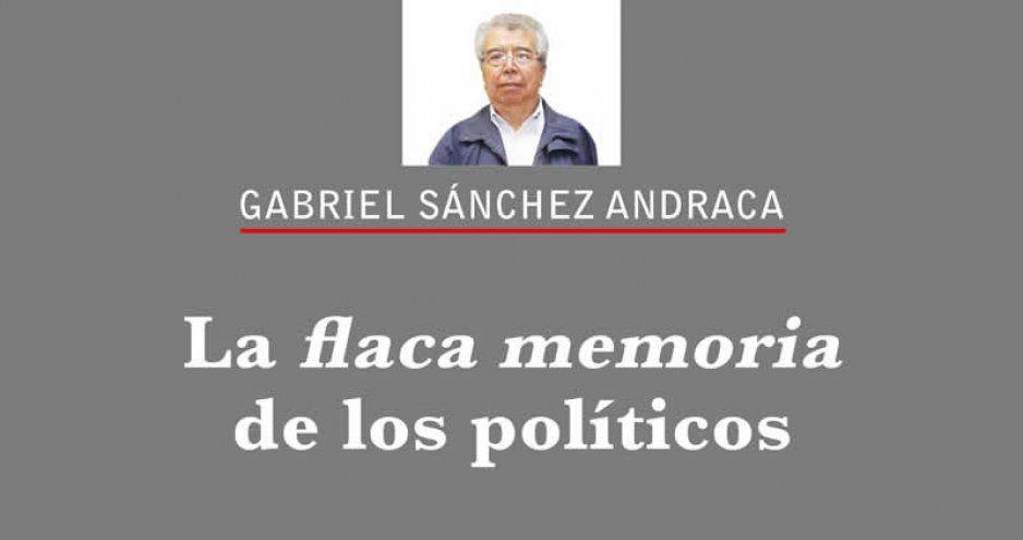 La flaca memoria de los políticos