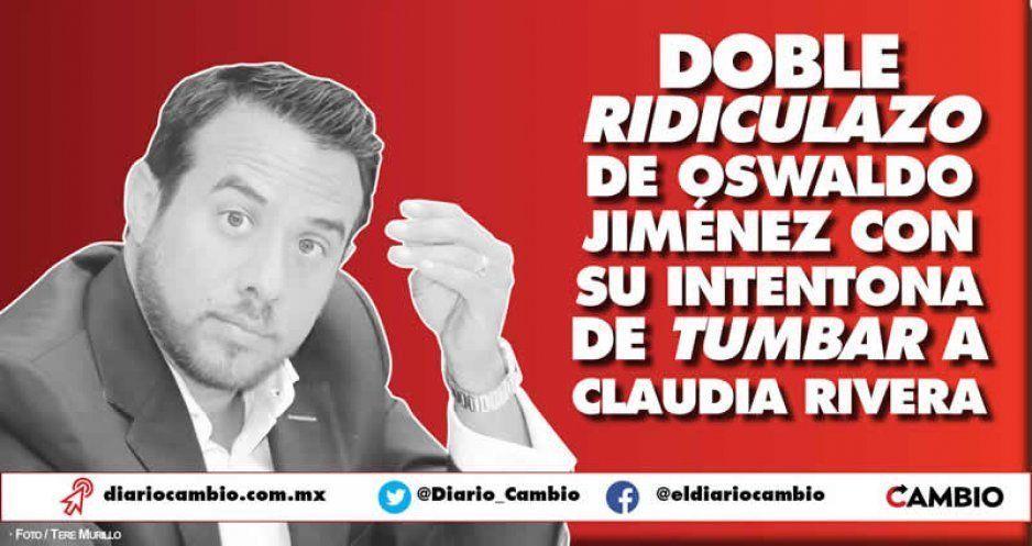 Oswaldo Jiménez hace el ridículo pidiendo revocación de mandato de Claudia