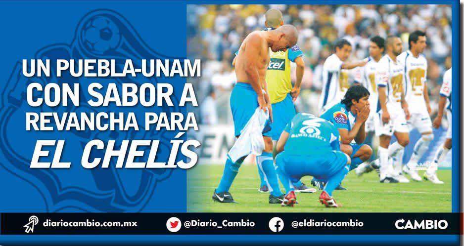 Un Puebla-UNAM con sabor  a revancha para El Chelís