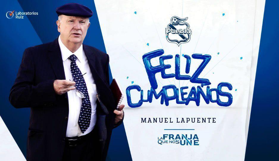 Club Puebla felicita a Lapuente por su cumpleaños 75