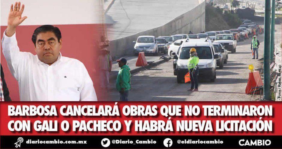 Barbosa va tras constructoras incumplidas: les cancelaremos contratos y licitaremos otra vez