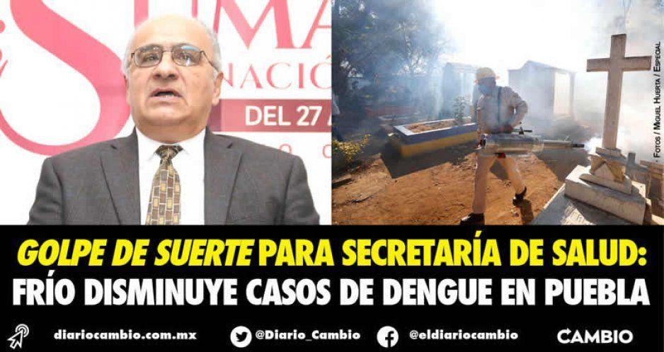 Golpe de suerte para Secretaría de Salud:  frío disminuye casos de dengue en Puebla