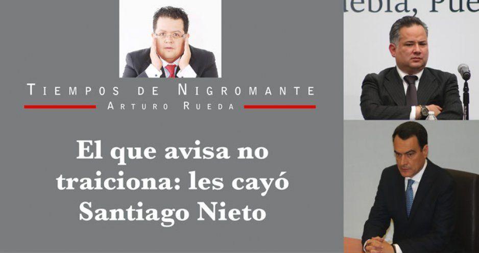 El que avisa no traiciona: les cayó Santiago Nieto