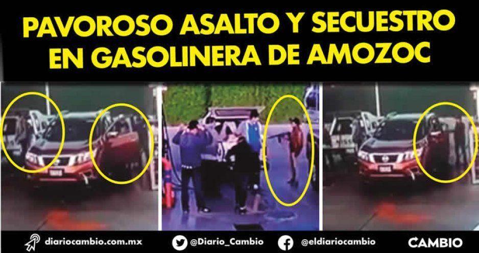 Pavoroso asalto y secuestro en gasolinera de Amozoc  (VIDEOS)