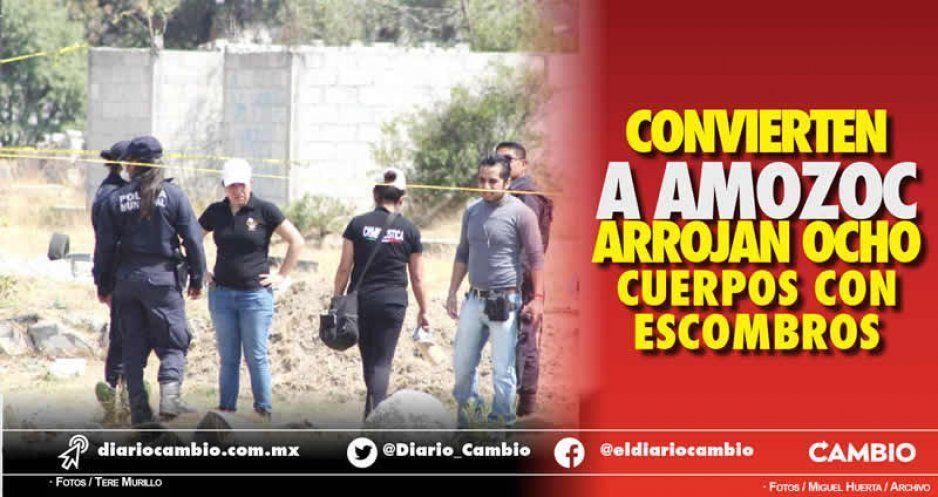 Convierten a Amozoc en cementerio: arrojan ocho cuerpos con escombros