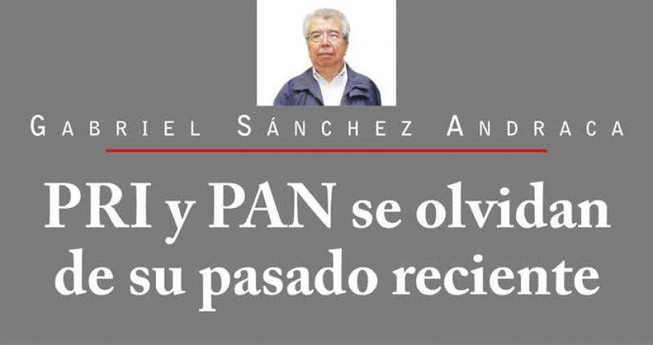 PRI y PAN se olvidan de su pasado reciente