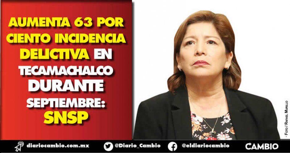 Aumenta 63 por ciento incidencia delictiva en Tecamachalco durante septiembre: SNSP