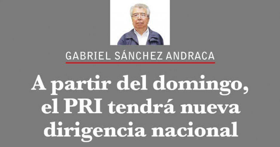 A partir del domingo, el PRI tendrá nueva dirigencia nacional