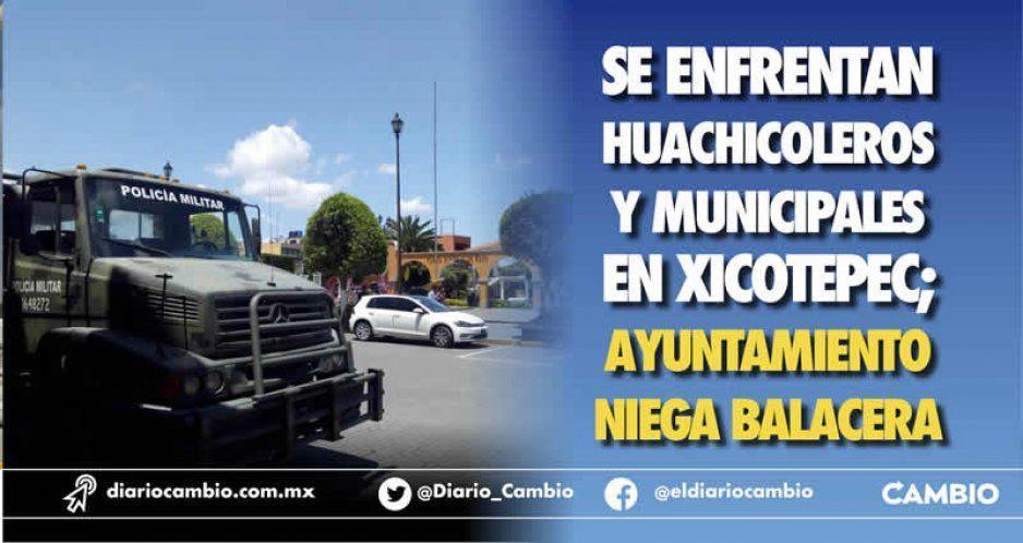 Se enfrentan huachicoleros y municipales en Xicotepec; Ayuntamiento niega balacera
