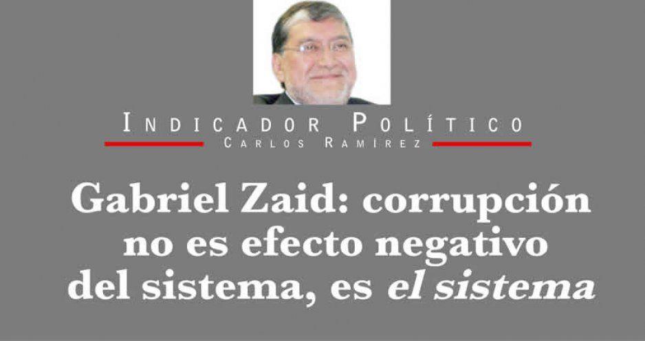 Gabriel Zaid: corrupción no es efecto negativo del sistema, es el sistema