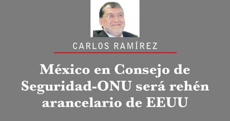 México en Consejo de Seguridad-ONU será rehén arancelario de EEUU