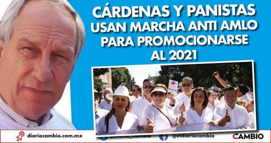 Cárdenas y panistas usan marcha Anti AMLO para promocionarse al 2021