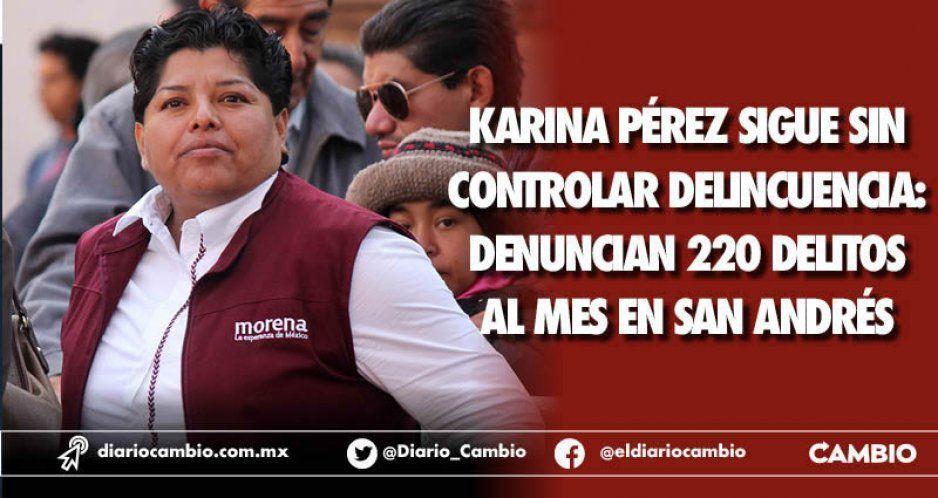 Karina Pérez sigue sin controlar delincuencia: denuncian 220 delitos al mes en San Andrés